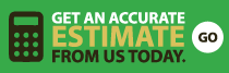 get an accurate estimate from us today